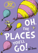 Oh, the Places You'll Go! Free epub Download