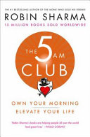 The 5am Club: Change Your Morning, Change Your Life Free epub Download