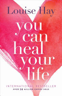 You Can Heal Your Life Free epub Download