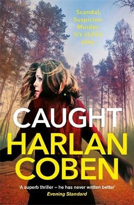 Caught by Harlan Coben Free epub Download