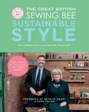 The Great British Sewing Bee: Sustainable Style Free epub Download