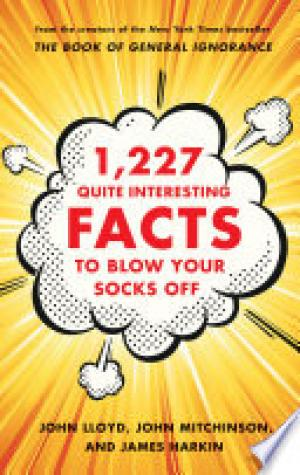 1,227 Quite Interesting Facts to Blow Your Socks Off Free epub Download