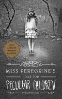 Miss Peregrine's Home for Peculiar Children Free epub Download