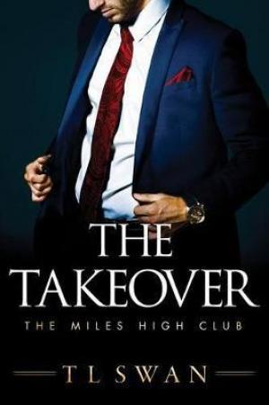 The Takeover by T. L. Swan Free EPUB Download