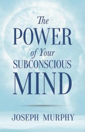 The Power of Your Subconscious Mind EPUB Download