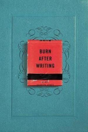 Burn After Writing by Sharon Jones EPUB Download